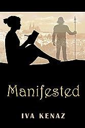 Manifested (English Edition)