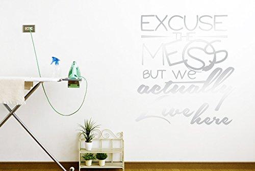 e Mess Aber wir tatsächlich Leben Hier Wand Sticker Kunst Aufkleber-Groß (Höhe 62cm x Breite 57cm) (glänzend) Remasuri ()