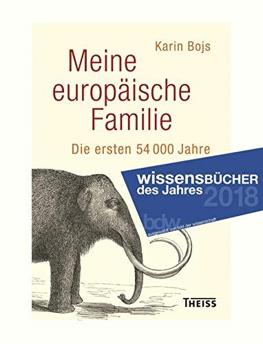 Meine europäische Familie: Die ersten 54.000 Jahre