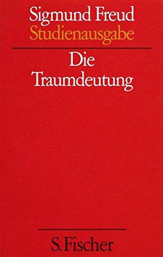 Die Traumdeutung. (Studienausgabe) Bd. 2 von 10 u. Erg.-Bd.