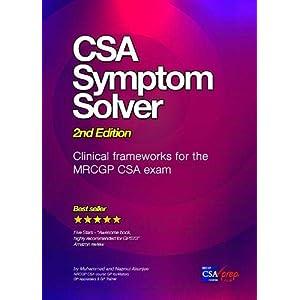 CSA Symptom Solver 2nd edition: Clinical Frameworks for the MRCGP CSA Exam