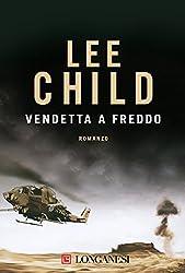 Vendetta a freddo: Serie di Jack Reacher (La Gaja scienza)