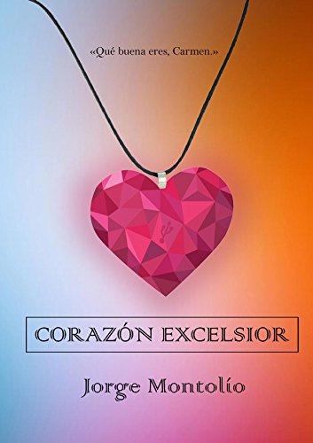 Corazón Excelsior por Jorge Juan Montolío Arqué