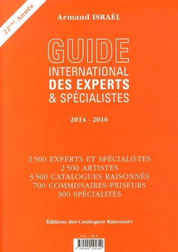 Guide international des experts & spécialistes 2014-2016 par Armand Israël