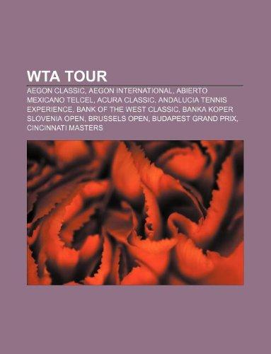 wta-tour-aegon-classic-aegon-international-abierto-mexicano-telcel-acura-classic-andalucia-tennis-ex