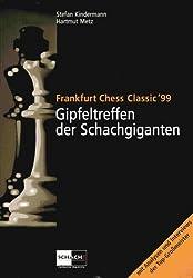 Gipfeltreffen der Schachgiganten Frankfurt 99