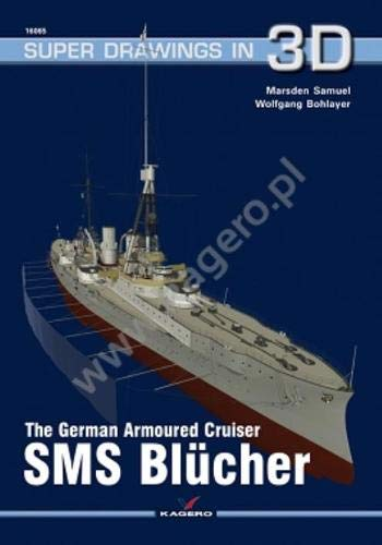 German Armoured Cruiser SMS BluCher (Super Drawings in 3D) por Marsden Samuel