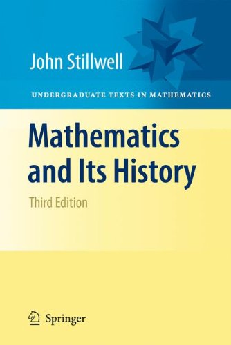 Mathematics and Its History (Undergraduate Texts in Mathematics) (Wissenschaft Fakten Der In)