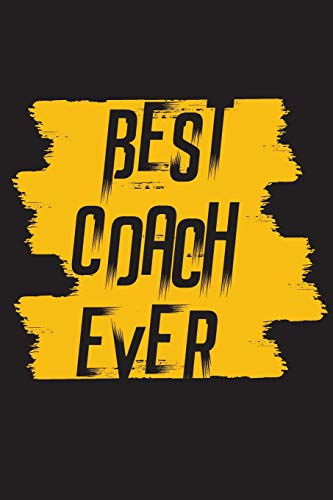Best Coach Ever: Football Notebook For Coaches Gift V16 (Football Books for Kids) por Dartan Creations