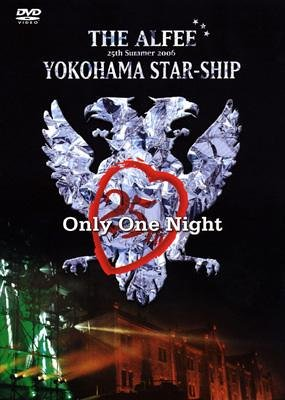 Preisvergleich Produktbild 25th Summer 2006 YOKOHAMA STAR-SHIP Only One Night [DVD]