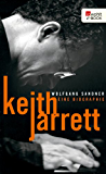 Keith Jarrett: Eine Biographie