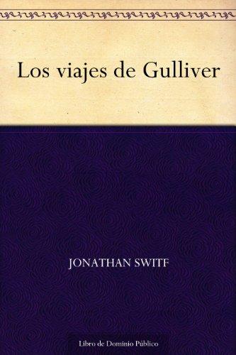 Los viajes de Gulliver por Jonathan Switf