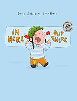 In here, out there!: A Picture Book by Philipp Winterberg and Lena Hesse (English Edition) par [Winterberg, Philipp]