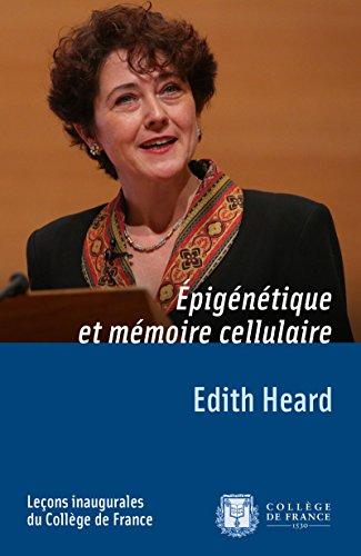 pigntique et mmoire cellulaire: Leon inaugurale prononce le jeudi 13dcembre2012