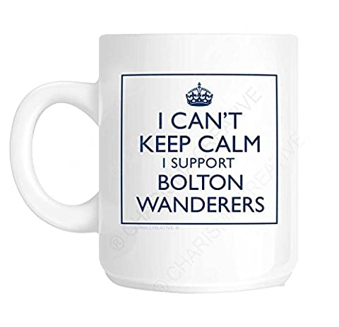 I Can't Keep Calm I Support Bolton Wanderers Novelty Fun Mug Ideal Father's Day Gift, Mother's Day Gift, Workplace Present, Birthday Present or Christmas Present for all those who support The Trotters. Based on the popular Keep Calm and Carry On Wartime Poster. by Charisma creative
