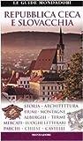 Repubblica Ceca e Slovacchia. Ediz. illustrata
