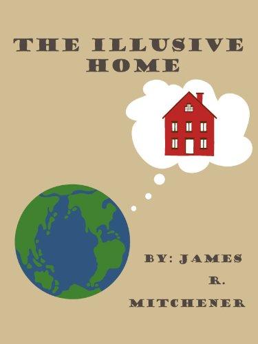 The Illusive Home (English Edition)