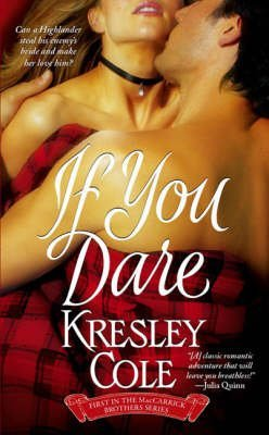 [If You Dare: The MacCarrick Brothers Bk. 1] [by: Kresley Cole]