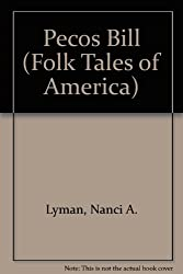 Pecos Bill (Folk Tales of America)