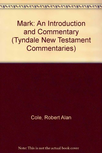 Mark: An Introduction and Commentary (Tyndale New Testament Commentaries)