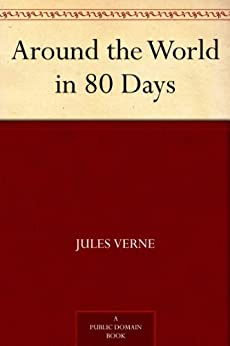 Around the World in 80 Days (English Edition) par [Verne, Jules]
