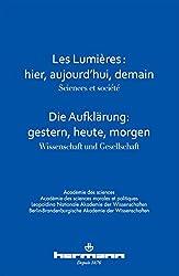 Les Lumières, hier, aujourd'hui, demain: Sciences et société
