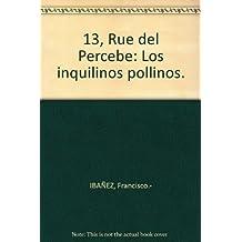 13, Rue del Percebe: Los inquilinos pollinos. [Tapa blanda] by IBAÑEZ, Franci...