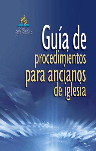 Guía de procedimientos para ancianos de iglesia por General Conference