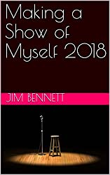 Making a Show of Myself 2018