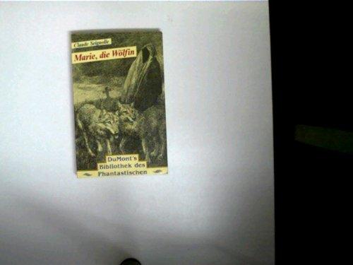 Marie, die Wölfin. Roman (Livre en allemand)