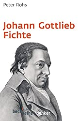 Johann Gottlieb Fichte (Beck'sche Reihe)