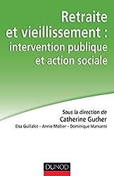Retraite et vieillissement : intervention publique et action sociale