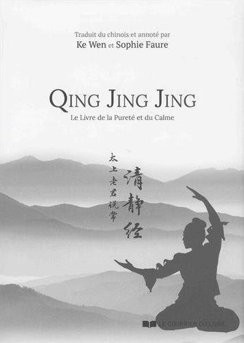 Qing Jing Jing - Le livre de la Purete du Calme