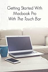 Getting Started With Macbook Pro With Touch Bar