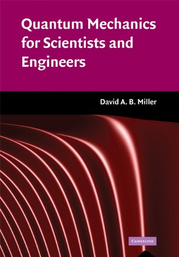 Quantum Mechanics for Scientists and Engineers (English Edition)