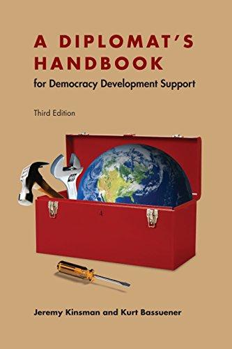 A Diplomat's Handbook for Democracy Development Support (English Edition)
