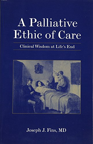 End of Life Care: a Practical Pb: Clinical Wisdom at Life's End