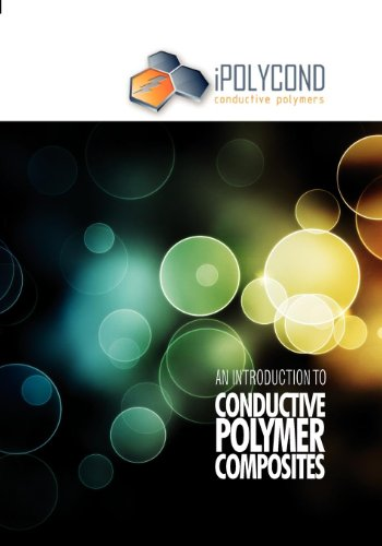 An Introduction to Conductive Polymer Composites