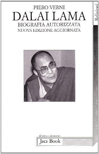 Dalai Lama. Biografia autorizzata.
