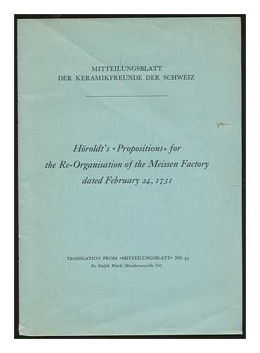 Horoldt's Propositions for the re-organisation of the Meissen Factory, dated February 24, 1731
