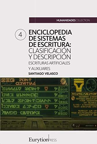 Enciclopedia de sistemas de escritura (volumen 4): escrituras ...