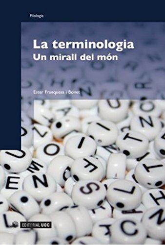 La terminologia (Manuals Book 127) (Catalan Edition) por Ester Franquesa i Bonet