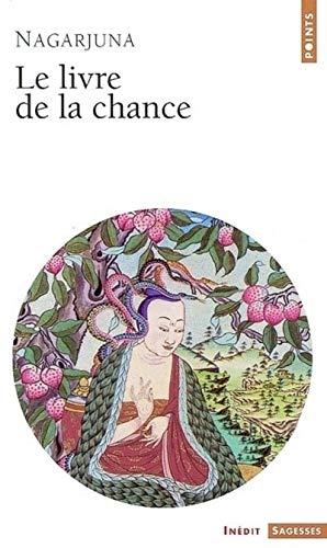 Le Livre de la chance par Nagarjuna