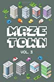 Maze Town Vol. 3: Leave The City Vacation Time Calming Escape Game Maze Puzzle Logic Travel Games All Ages Kids to Adult