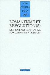 Romantisme et Révolution(s): Les entretiens de la Fondation des Treilles