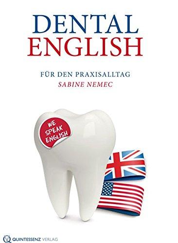 Dental English: Für den Praxisalltag (Dental-bücher)