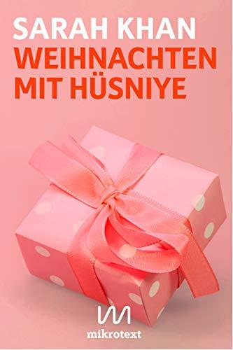 Weihnachten Mit Husniye Eine Deutsch Pakistanische