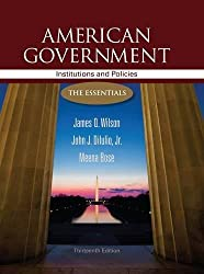 American Government: Institutions and Policies: The Essentials