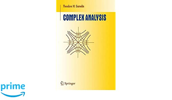 Complex analysis undergraduate texts in mathematics amazon complex analysis undergraduate texts in mathematics amazon theodore w gamelin fremdsprachige bcher fandeluxe Gallery