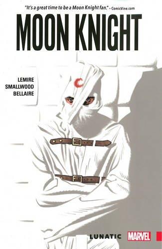 Moon Knight Vol. 1: Lunatic (Moon Knight Superhelden)